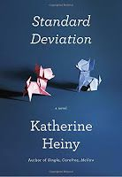 """It's Either Sadness or Euphoria...: Book Review: """"Standard Deviation"""" by Katherine Heiny....Great blog too"""