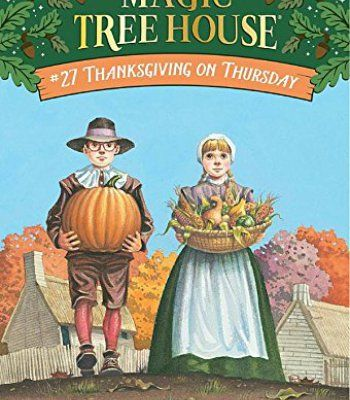 Thanksgiving on Thursday (Magic Tree House #27) PDF