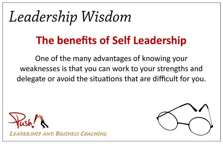 Do you know the benefits of self-leadership? #Leadership Wisdom www.pushbusinesstraining.com/