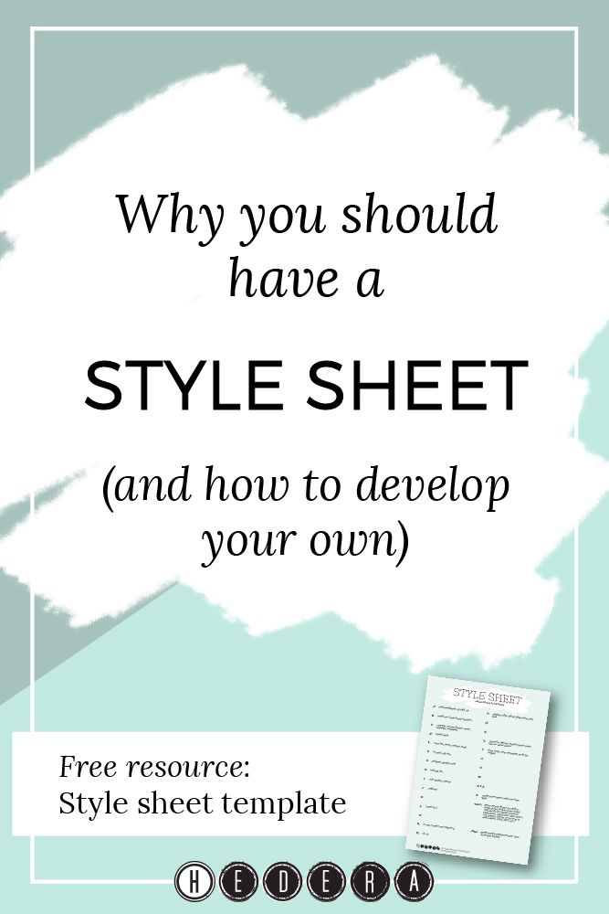 Why you should use a style sheet (and how to develop your own) — Hedera House