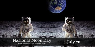 """NATIONAL MOON DAY National Moon Day is observedannually on July 20 and commemorates the day man first walked on the moon in 1969.  NASA reported the moon landing as being """"…the single great…"""