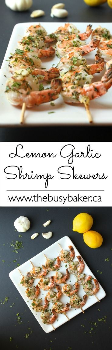These Lemon Garlic Grilled Shrimp Skewers are perfect for your Father's Day Barbecue! http://www.thebusybaker.ca #FathersDay