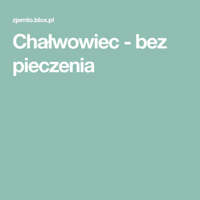 Chałwowiec - bez pieczenia
