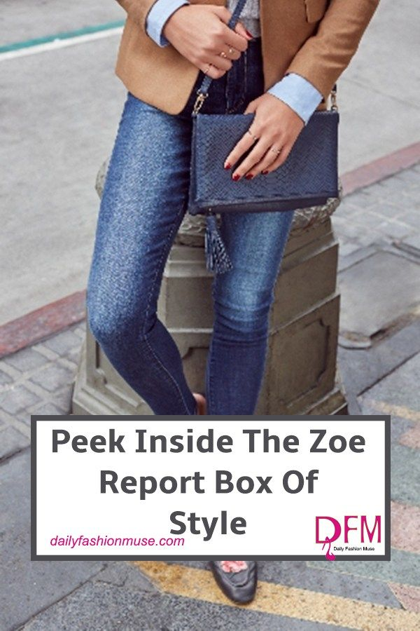 Check out the Fall Box of Style by The Zoe Report. Over $400 worth of this season's most coveted fashion and beauty finds for just $99.
