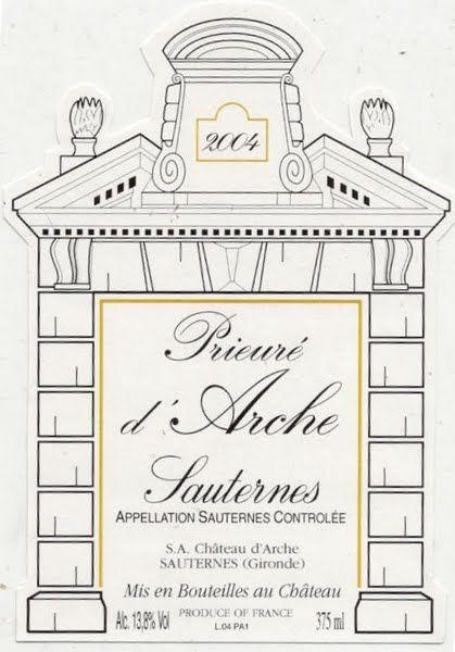 Chateau d'Arche 'Prieure d'Arche' / Sauternes