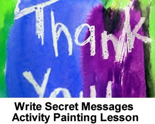 Write Secret Messages Activity Painting Lesson