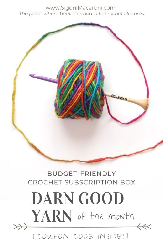 Budget Friendly Crochet Subscription Box Review Darn Good Yarn Of The Month Subscription Boxes Crochet Tutorials Free Budget Friendly