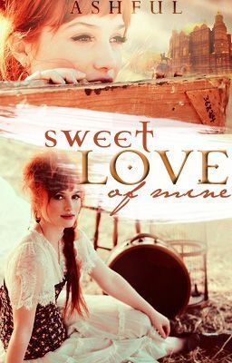 'Sweet Love of Mine' by Ashful nya
