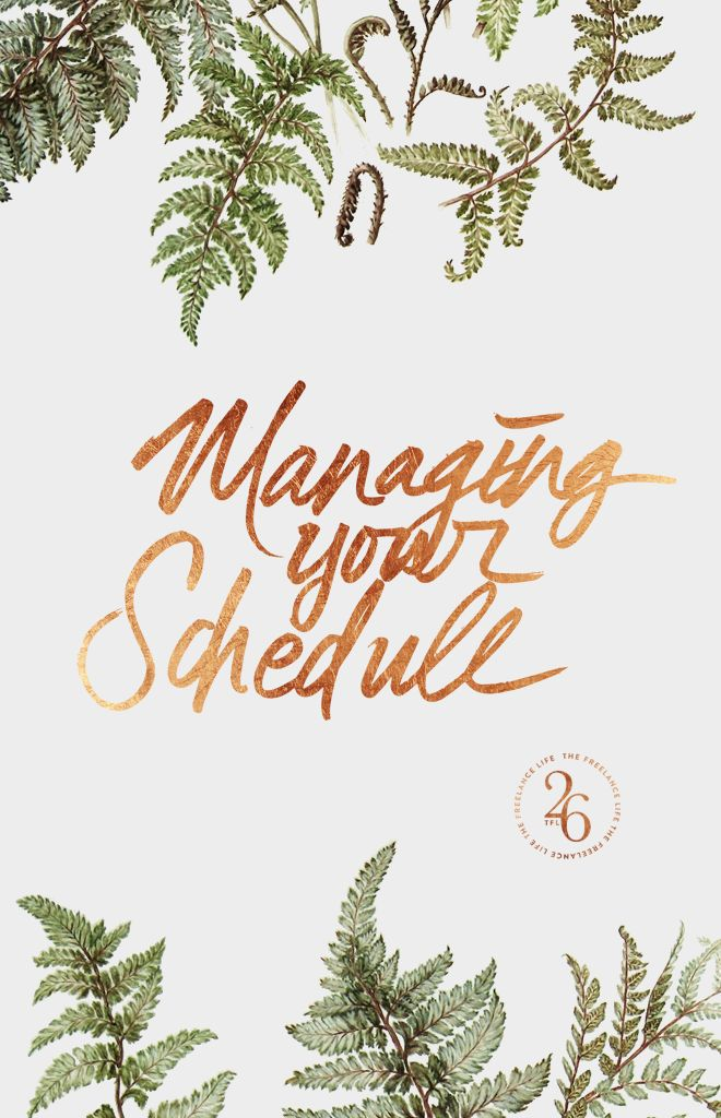 Cocorrina: THE FREELANCE LIFE 26: MANAGING YOUR SCHEDULE