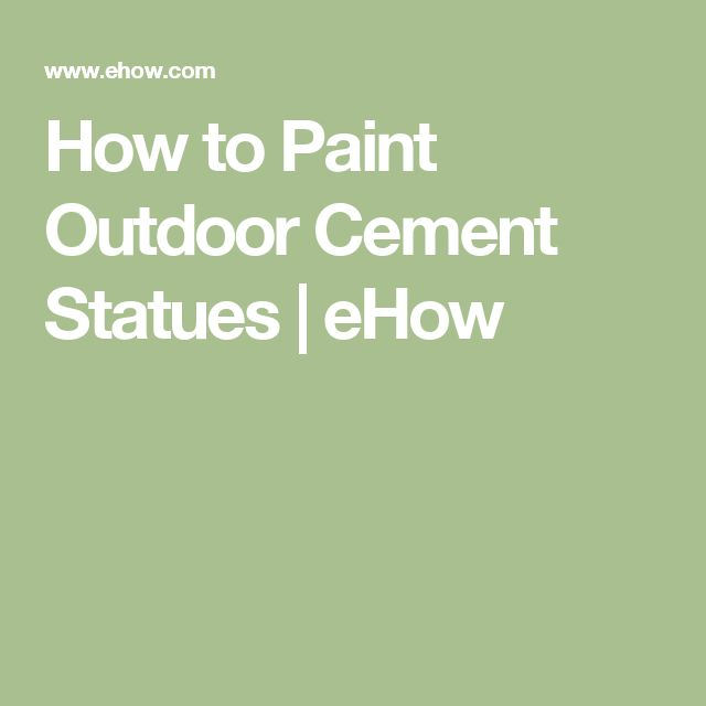 How to Paint Outdoor Cement Statues | eHow
