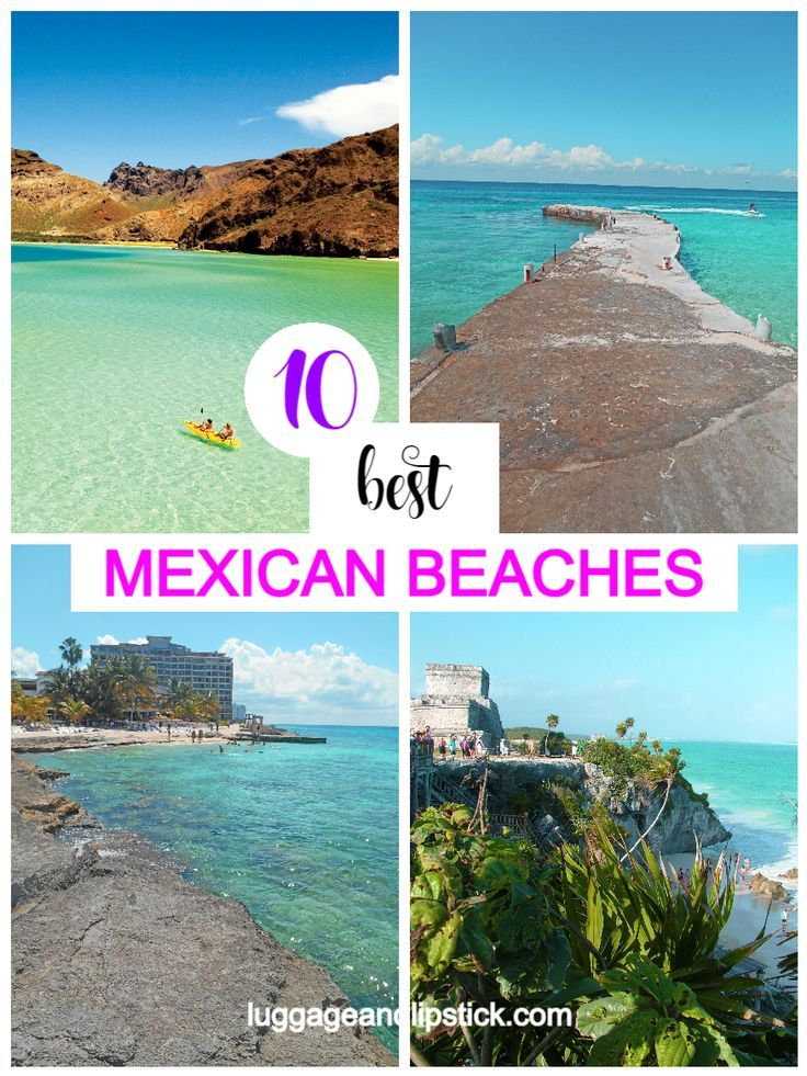 Ultimate Mexico Beach Guide Best Beaches In Mexico Mexico Travel Mexico Destinations