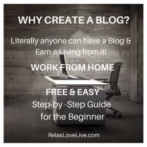 Why Start a Blog? If you are looking to work from home it's simple to create your own Blog and earn a living from it using our FREE step-by-step create a blog guide. RelaxLoveLive.com | Blog Tips | Work from Home | Off Grid | Homestead #WhyCreateABlog, #WhyStartABlog, #HowToStartABlog, #CreateABlogFree, #CreateAWordpressBlog, #CreateABlogIdeas, #HowToCreateABlog, #StartABlog, #BlogGuide