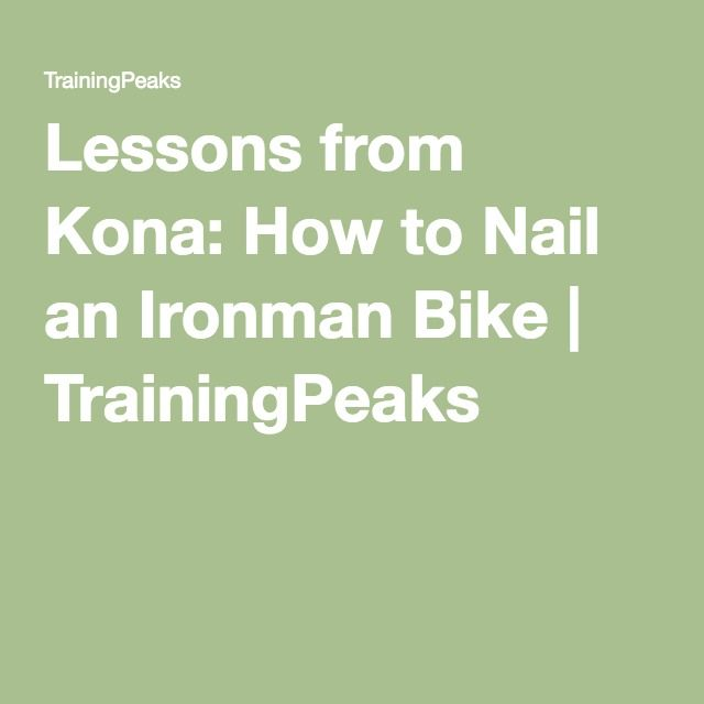 Lessons from Kona: How to Nail an Ironman Bike | TrainingPeaks