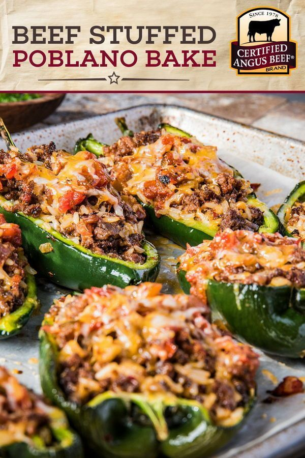 Beef Stuffed Poblano Bake Is The Perfect Summer Party Food Certified Angus Beef Ground Beef Cooked Wi Beef Dinner Stuffed Poblano Peppers Peppers Recipes