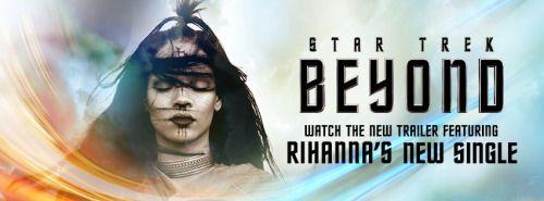 [VÍDEO] @rihanna participa en nuevo tráiler de #StarTrekBeyond...