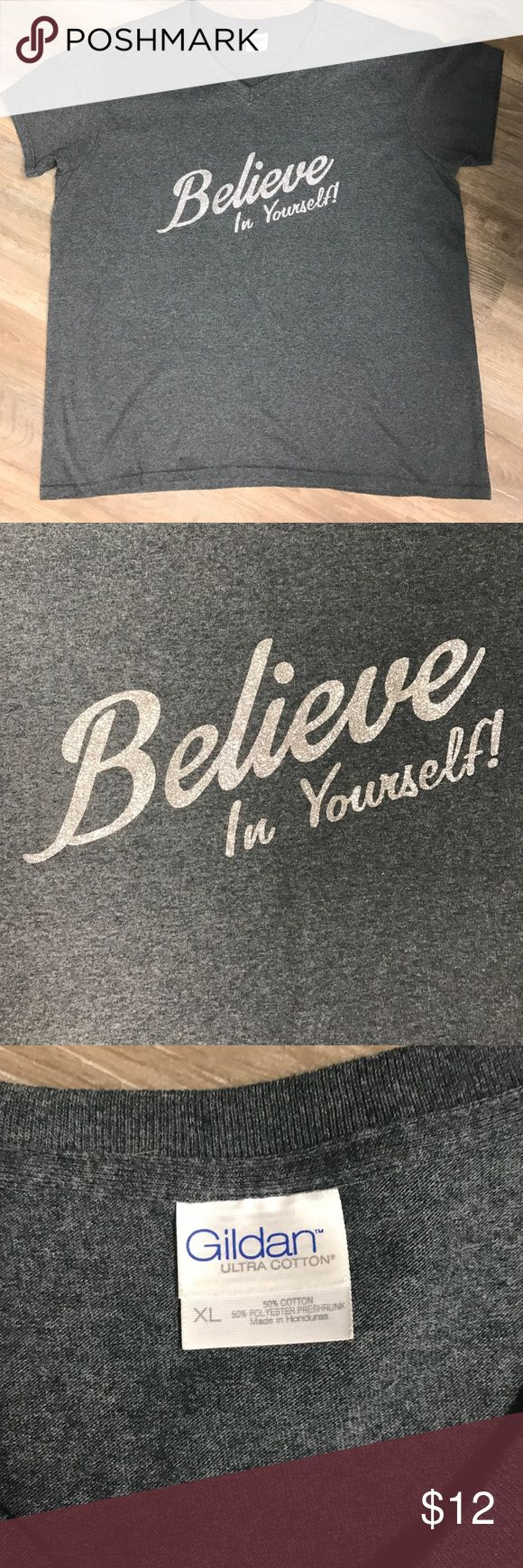 """Glitter Shirt Glitter Message Shirt with the saying in silver glitter """"Believe In Yourself"""" on dark gray Gildan brand XL V neck shirt. Like brand new. Worn 1 time. Had this shirt made. It's an original. Not another one like to it. Measuring bust 22.5"""" & length 27"""". Gildan Tops Tees - Short Sleeve"""