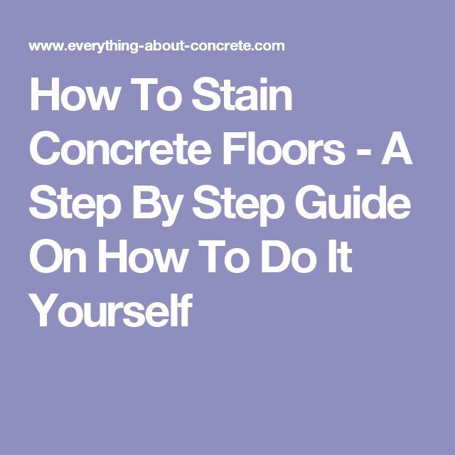 1000 Ideas About Stain Concrete On Pinterest Concrete