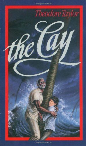 The Cay (Laurel-Leaf Books) by Theodore Taylor  Book Level: 5.3/860L AR Points: 4.0 144 pages $6.99