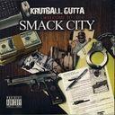 Krutball Gutta - Welcome To Smack City datpiff.com  is straight muder-1, hard street stuff here!!!!!