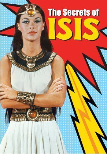 Isis (TV Series 1975–1976) Honestly, how does it get any better than this? A TV show/cartoon where the main character is an ordinary chick who transforms into an uber-powerful goddess?!