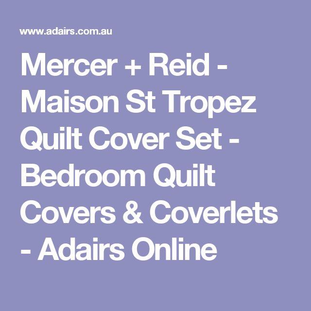 Mercer + Reid - Maison St Tropez Quilt Cover Set - Bedroom Quilt Covers & Coverlets - Adairs Online
