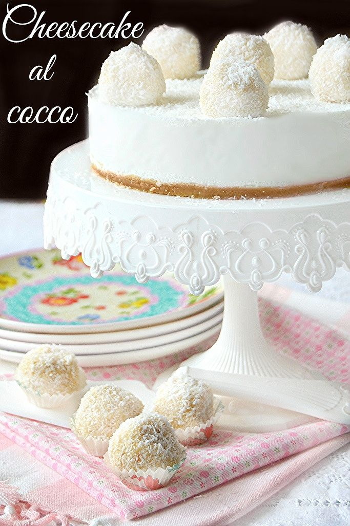 Dolci a go go: Cheesecake al cocco e tartufi alla crema di mandorla e cocco e ...10 milioni di contatti!!!