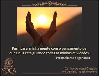 Yoga Clássico: As 10 Frases finais em homenagem aos Mestres de Yoga do Retiro Aprofundando no Yoga - Paramahansa Yogananda