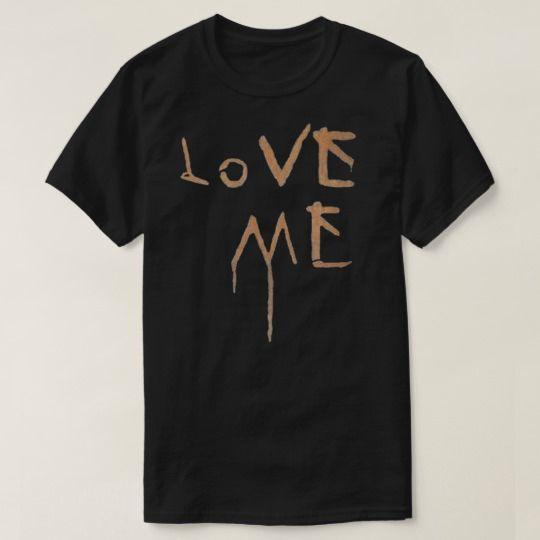 Love Me Custom Shirts //Price: $15.50 & FREE Shipping //     #customtshirts #cheapcustomshirts #funnytshirts #theroyaltees #tshirtforman #tshirtforwoman #funnyquotetshirts #graphictees #coolgraphictees #gameofthrone #rickandmorty #likeforlike #tshirts #christmasgift #summer #catlover #birthdaygift #picoftheday #OOTD #giftforman #giftforwoman #streetwear #funnychristmasshirts #halloweencostume #halloweentshirt #tshirt #tshirts #tshirtdesign #funnygift #birthdaygift #funnybirthdaygift…