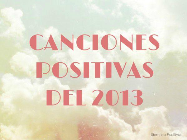 10 canciones positivas del 2013