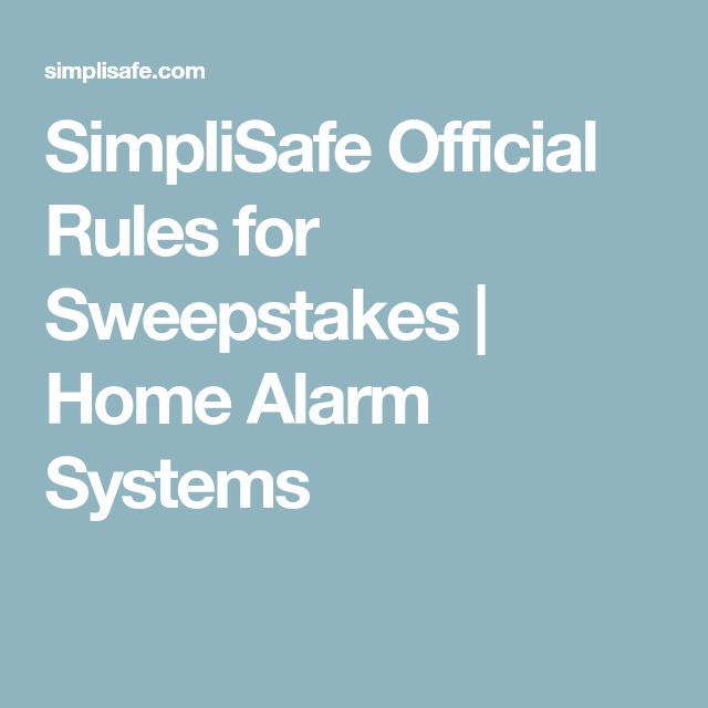 SimpliSafe Official Rules for Sweepstakes | Home Alarm Systems