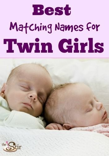 20 Perfect Pairs of Babies Names for Twin Girls
