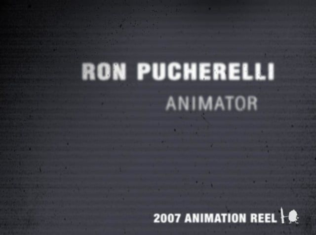 Ron Pucherelli This is the Demo Reel which landed me a job at DreamWorks back in April of 2008.  All animation completed through my education at Animation Mentor. All rigs copyright ©animationmentor.com.  Enjoy!