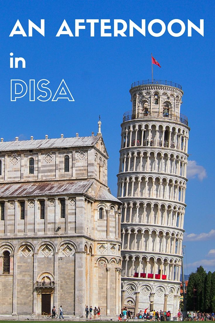 Things to see and do in an afternoon in Pisa, Italy.