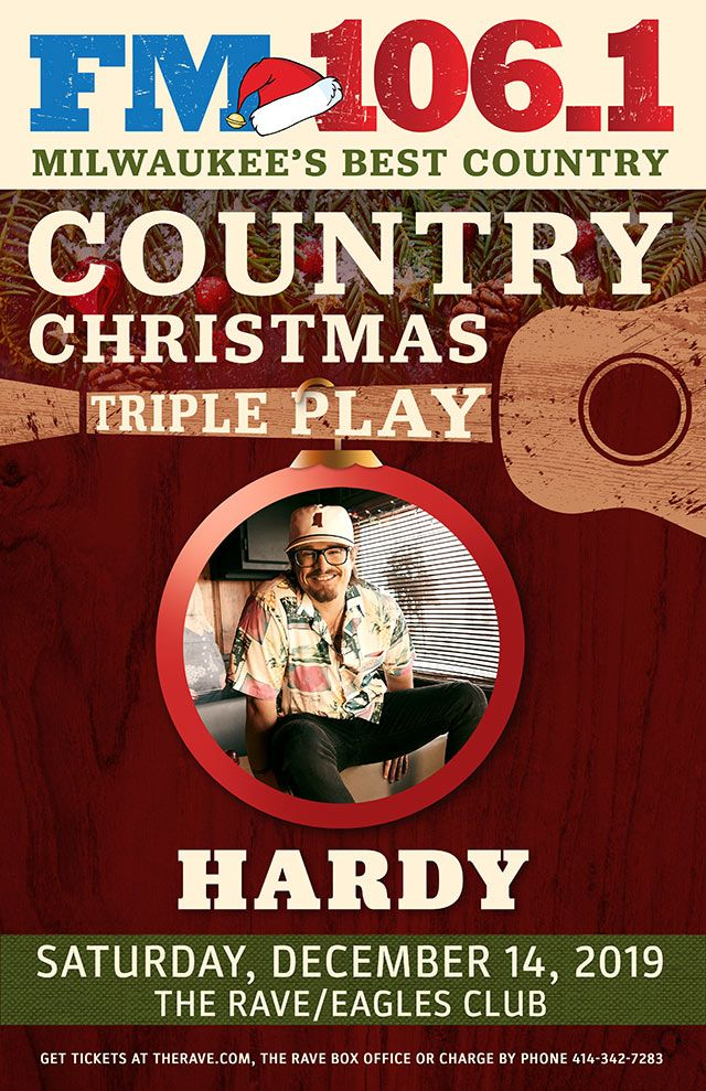 FM 106.1 Country Christmas Triple Play HARDY Saturday