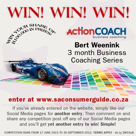 Enter at www.saconsumerguide.co.za to win a Weenink & Associates trading as Actioncoach Kempton Park - ActionCoach 3-month Business Coaching Series.