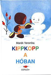 Marék Veronika: Kippkopp a hóban | bookline
