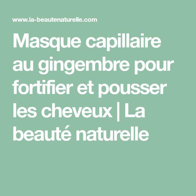 Masque capillaire au gingembre pour fortifier et pousser les cheveux | La beauté naturelle