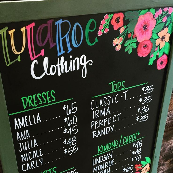 I make signs of all kinds! From quotes, weddings,  Kids birthdays, all custom requests to your liking.. including price boards and menus! Check out this one for a LulaRoe Consultant! #lularoe #pricelist #forherpopups #matchesherbusinesscards #flowers #color #customchalkart #chalkart #handwritting #lettering #customrequest #chic #style #mystyle #thechicboatique #countryvillagebothell #pnw #liveloveandbechic
