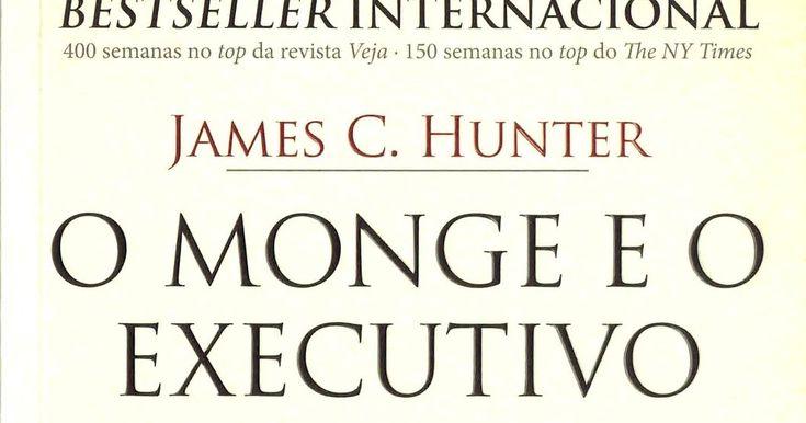 O Monge e o Executivo. Resumo do livro e o Aprendizado - Rodrigo Colombo
