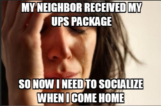 First World Problems - yep, and apparently this is going to happen more where I live now. Recently found out the hard way -__-
