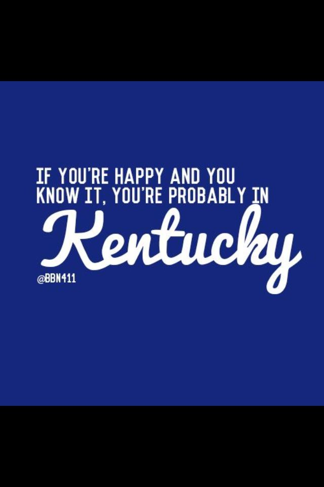 If you're happy and you know it, you're probably in Kentucky | BBN | Kentucky Wildcats Basketball | Home