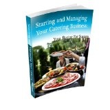 How To Start a Catering Business (Kindle Edition)By Lyn Beck