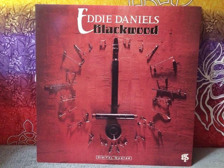 Eddie Daniels: Blackwood 1989 Vinyl LP 33 RPM GRP A-1024 Jazz 1985 VG 1-Owner  | eBay