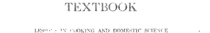 The School Kitchen Textbook: Lessons in Cooking and Domestic Science for the ... - Mary Johnson Lincoln - Google Books