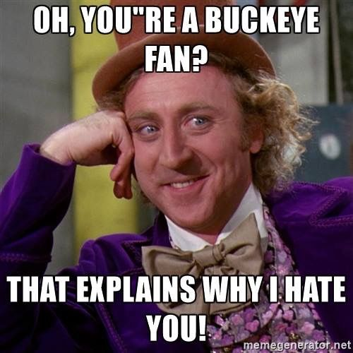f7e26b58b006127d45778abfab486574 retail meme memegenerator net 364 best ohio state sucks images on pinterest ohio, go blue and,Michigan Memes