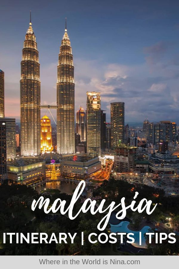 A Guide To Backpacking Malaysia Itinerary Tips Costs
