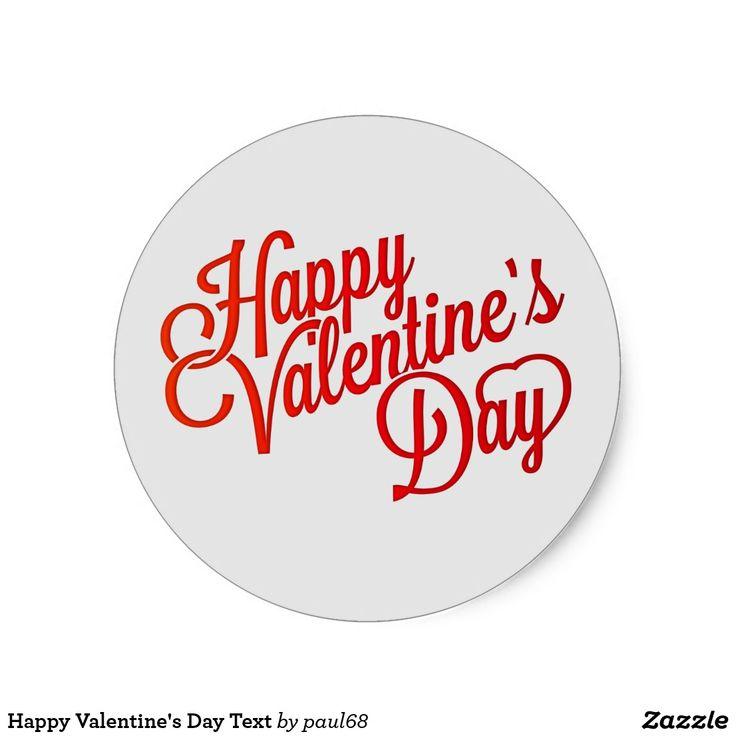 Happy valentines day text classic round sticker
