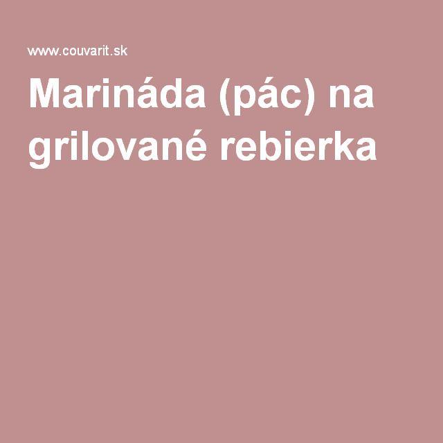 Marináda (pác) na grilované rebierka