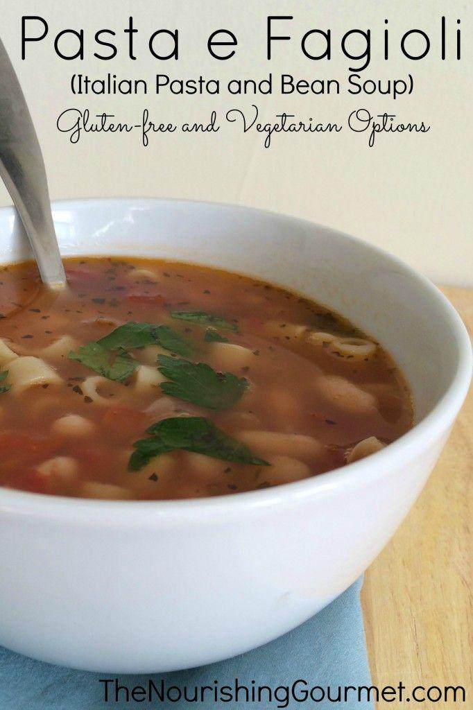 Pasta e Fagioli (Italian Pasta and Bean Soup) | Recipe | Pasta E ...