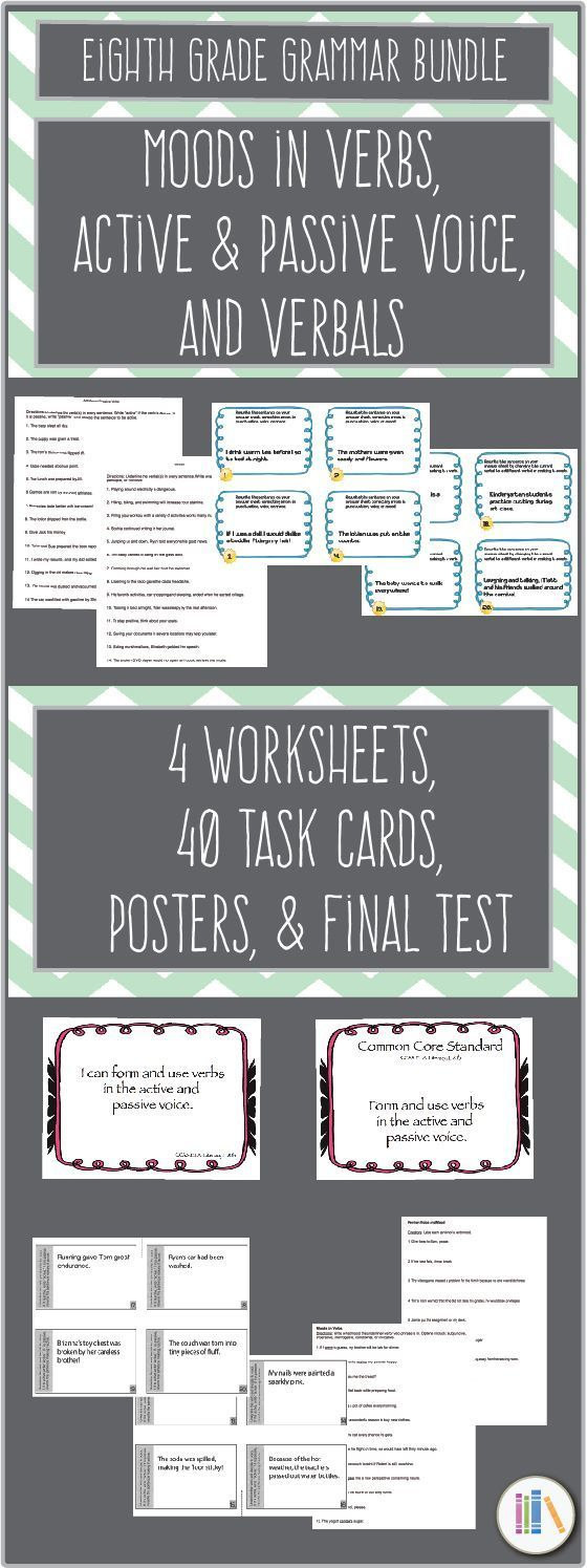 This super bundle contains worksheets, task cards, posters, a final test, and grammar lesson plans that cover verbals, moods in verbs, verb voice, & active and passive voice. This works for grades 7-10, but specifically covers standards for eighth grade language.